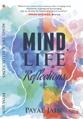 Mind, Life & Reflections