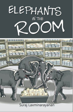 Elephants-in-The-Room-by-Suraj-Laxminarayanan-Book-Review